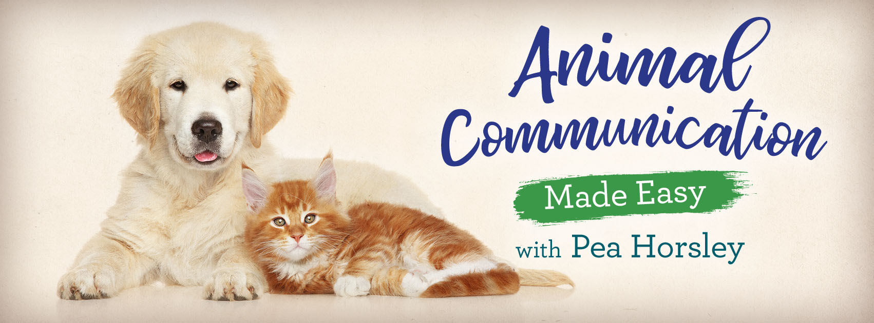 Register for the Animal Communication Made Easy e-course and learn at your own pace. 